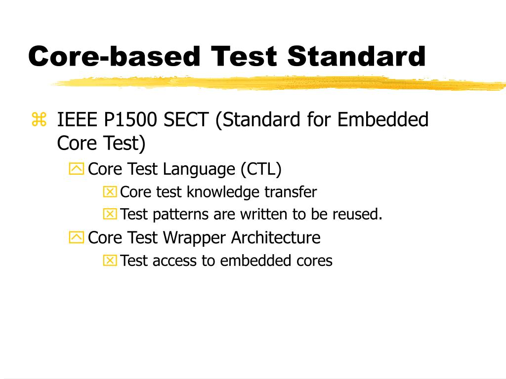 Core-based Test Standard