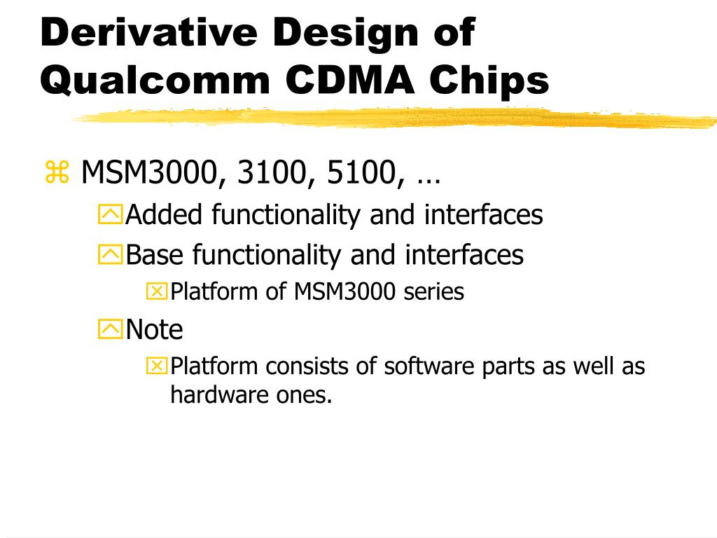 Derivative Design of Qualcomm CDMA Chips