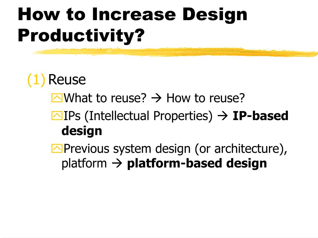 How to Increase Design Productivity?
