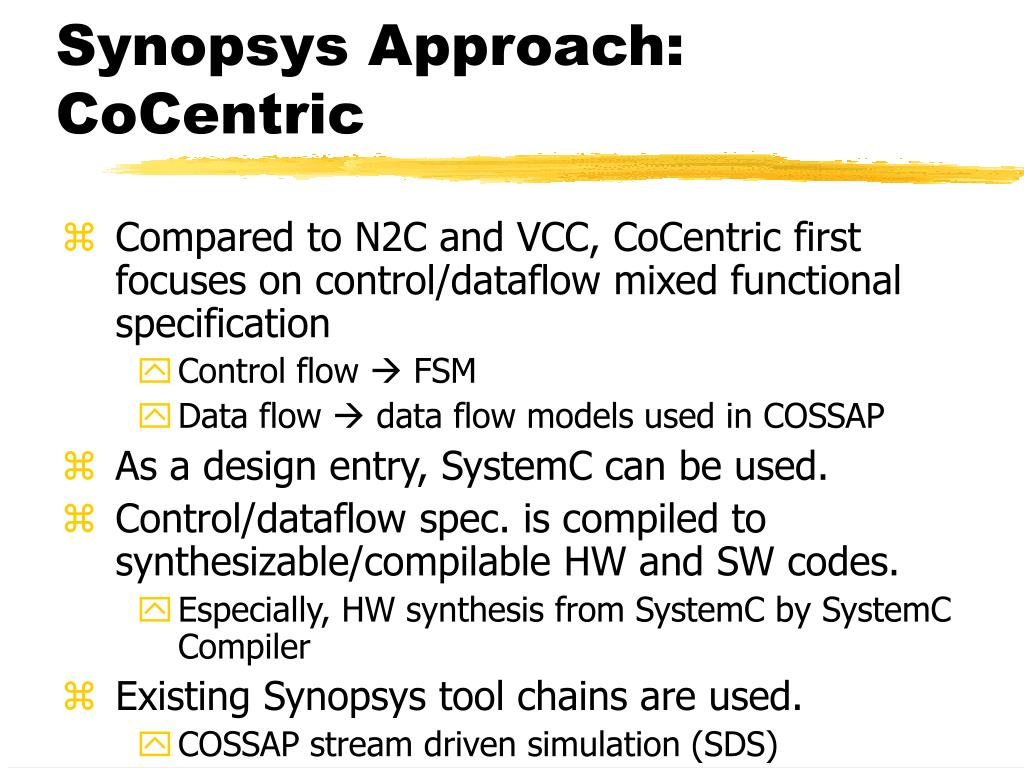 Synopsys Approach: CoCentric