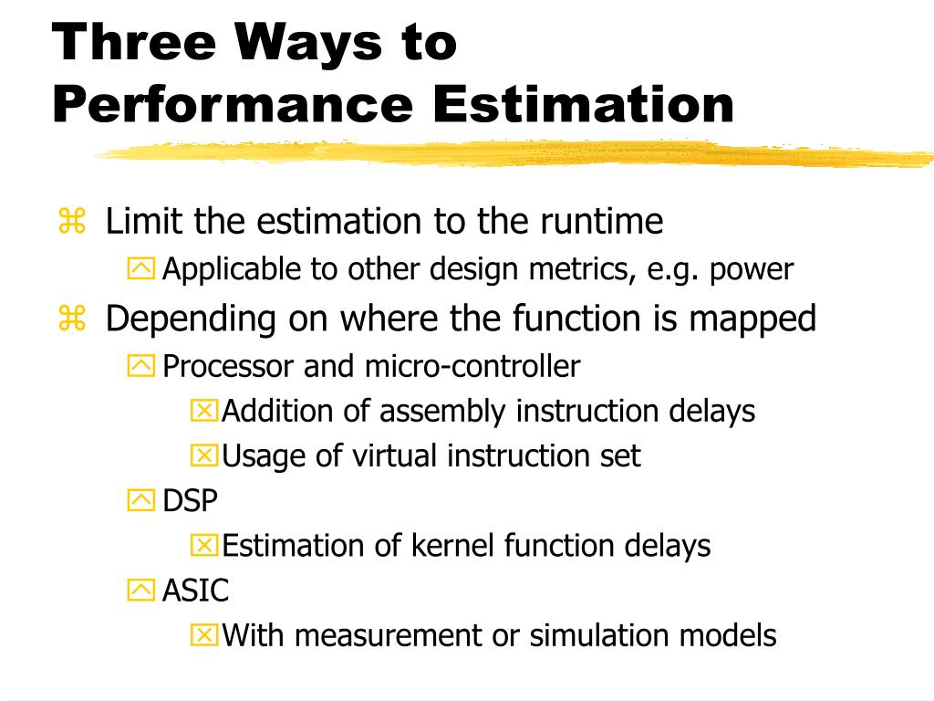 Three Ways to Performance Estimation