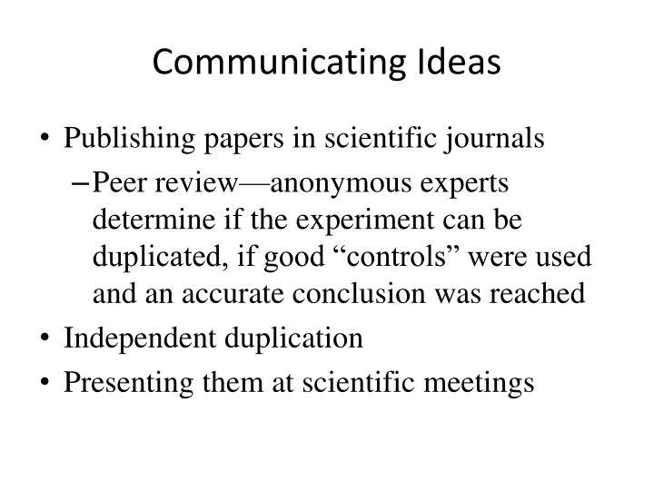 Communicating Ideas