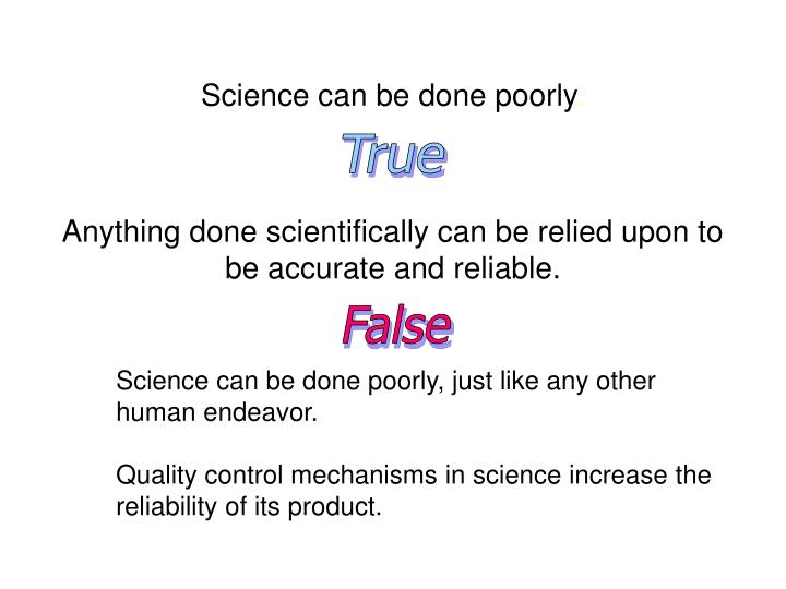 Science can be done poorly