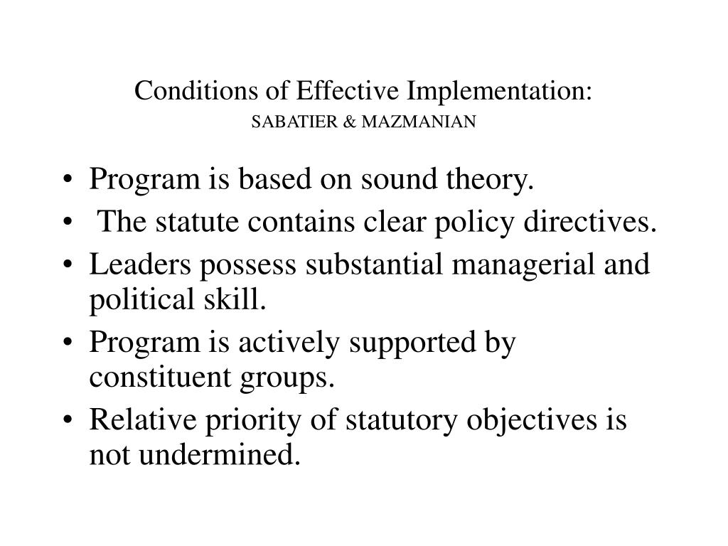 Conditions of Effective Implementation: