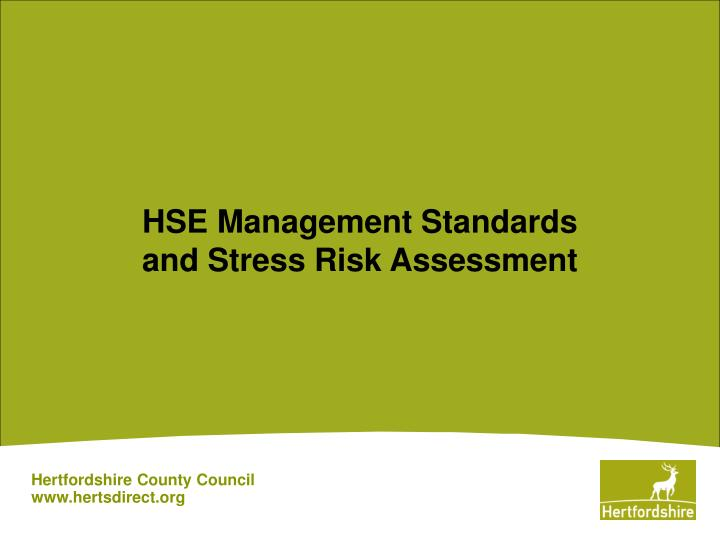 Hse management standards and stress risk assessment l.jpg