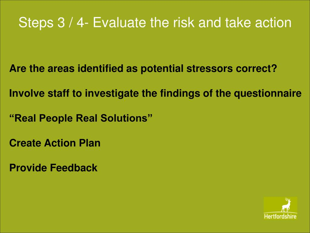 Steps 3 / 4- Evaluate the risk and take action