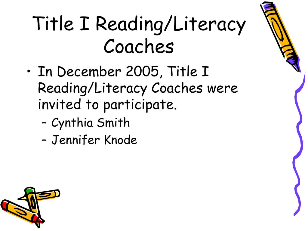 Title I Reading/Literacy Coaches