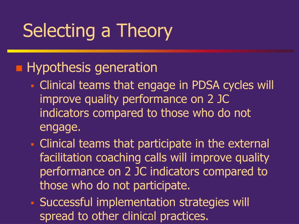 Selecting a Theory
