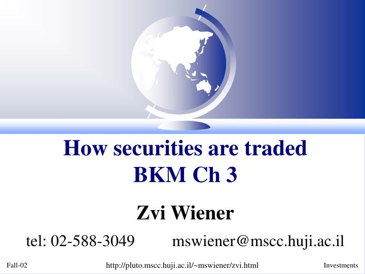 How securities are traded bkm ch 3 l.jpg
