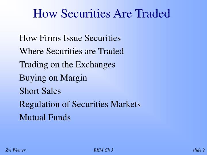 How securities are traded l.jpg
