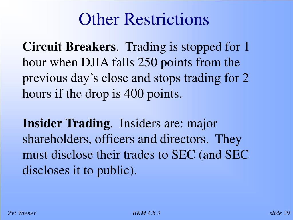 Other Restrictions