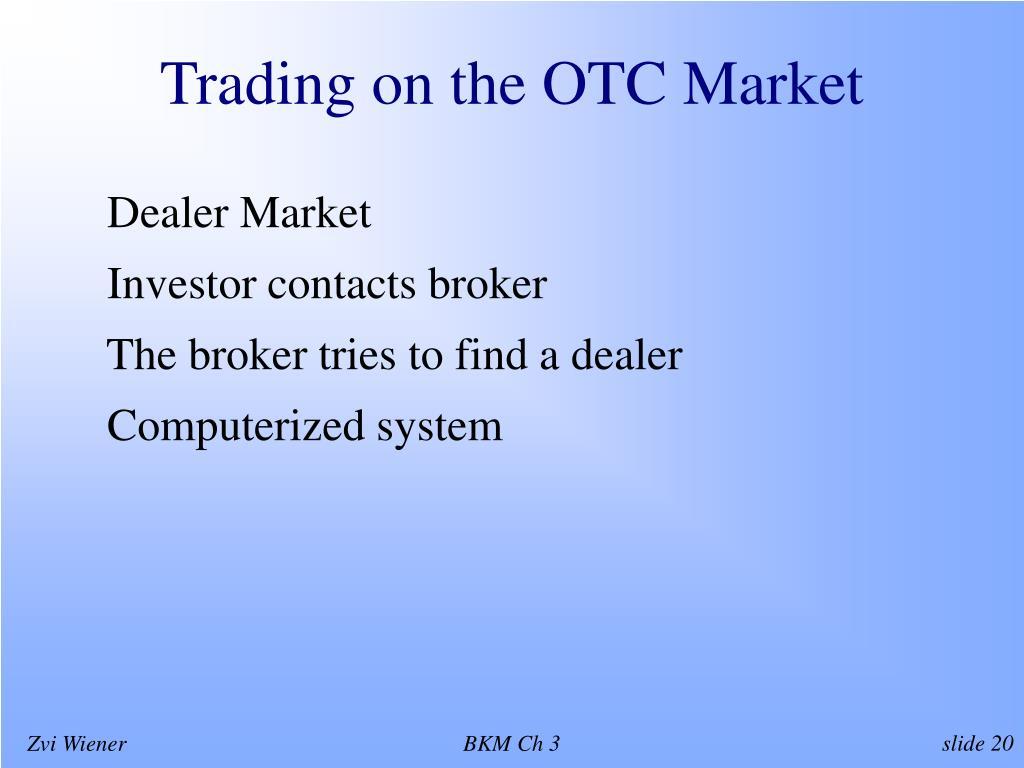 Trading on the OTC Market