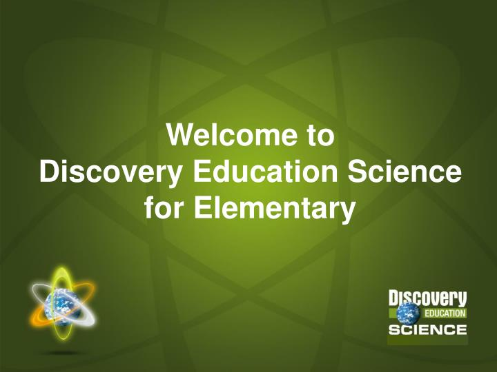 Welcome to discovery education science for elementary