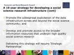 a 10 year strategy for developing a social science research infrastructure cont