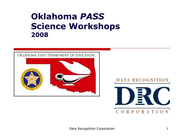 Oklahoma pass science workshops 2008 l.jpg