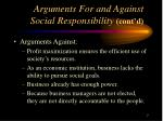arguments for and against social responsibility cont d