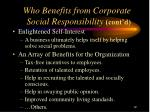 who benefits from corporate social responsibility cont d