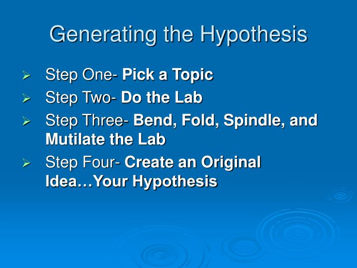 Generating the Hypothesis