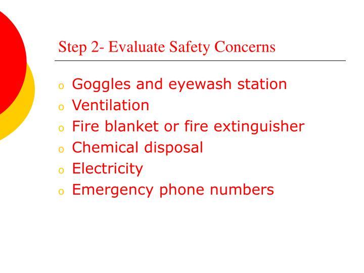 Step 2- Evaluate Safety Concerns