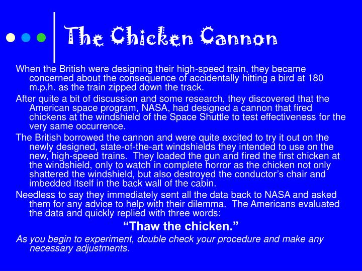 The Chicken Cannon