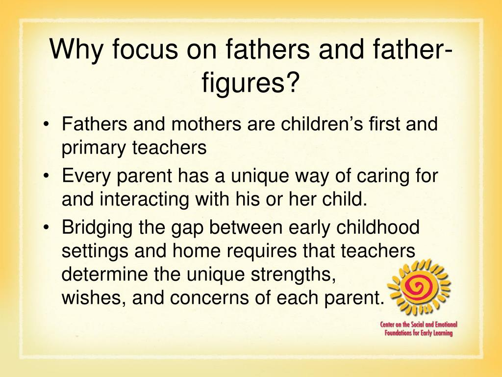 Why focus on fathers and father-figures?