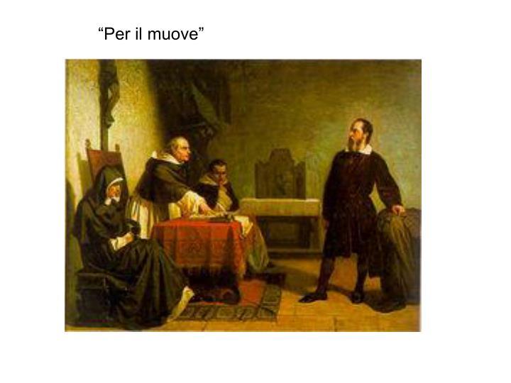 """""""Per il muove"""""""