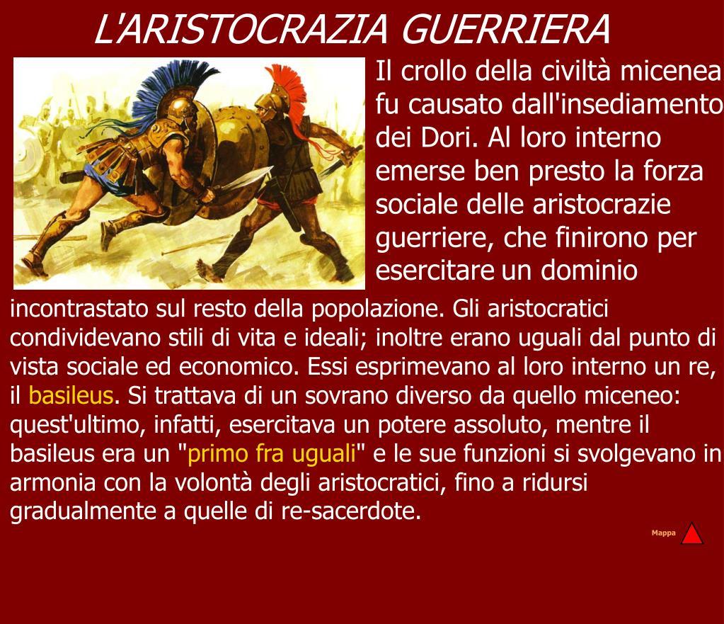 L'ARISTOCRAZIA GUERRIERA