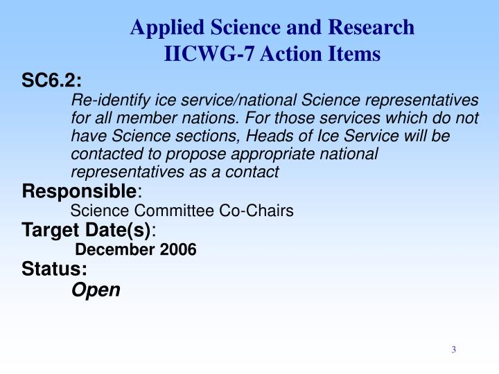 Applied science and research iicwg 7 action items