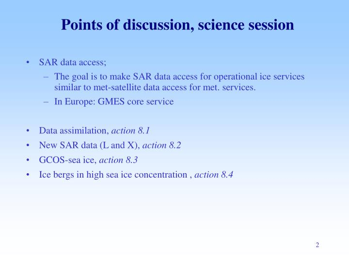 Points of discussion science session