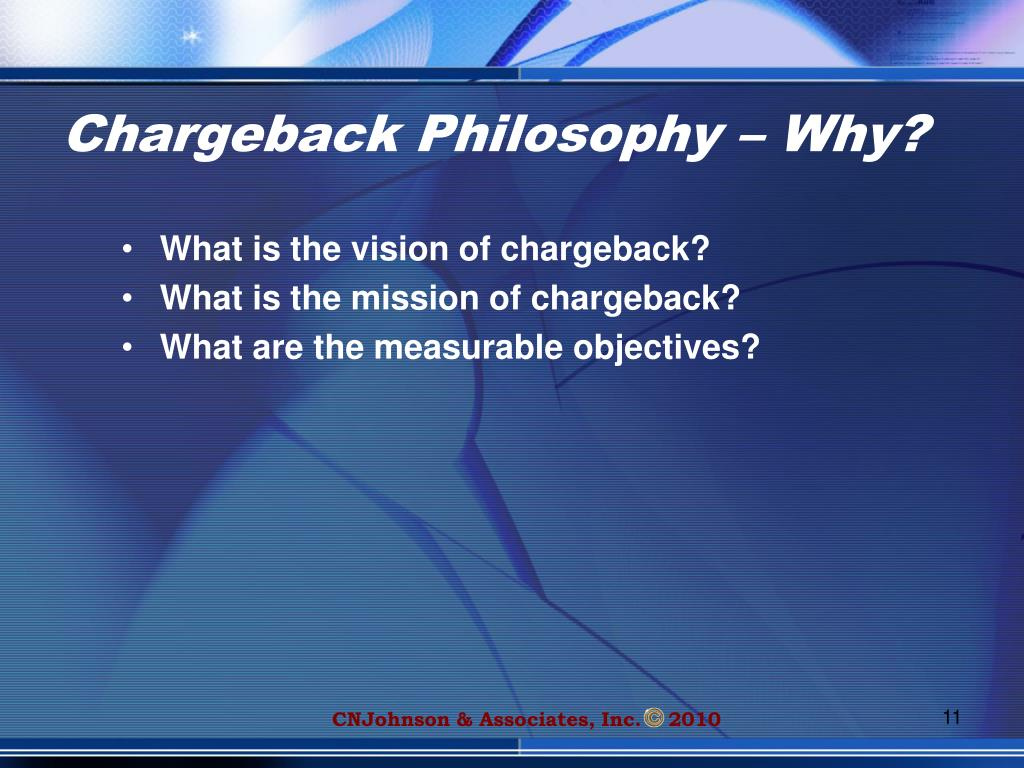 Chargeback Philosophy – Why?
