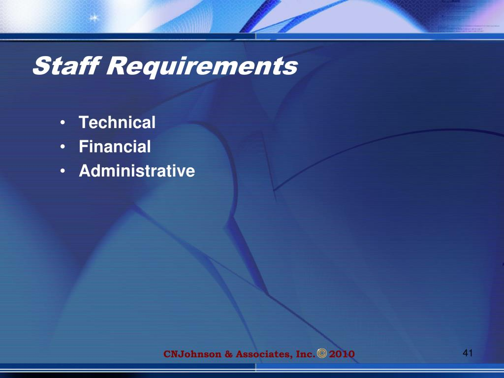 Staff Requirements