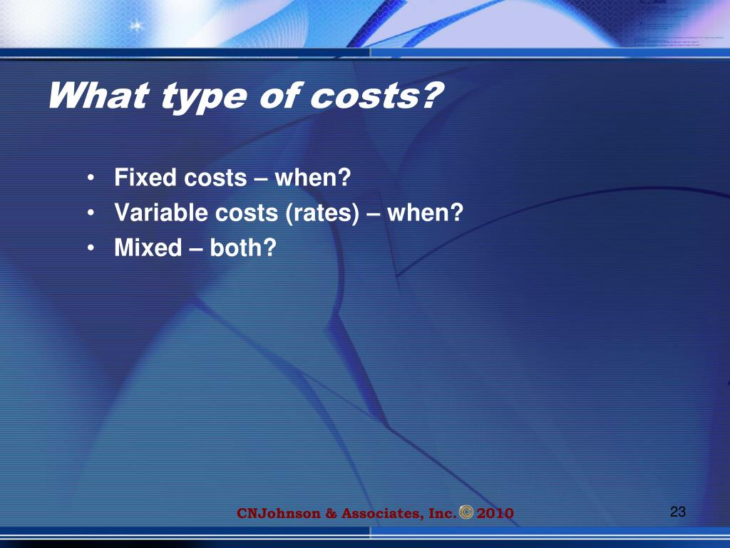 What type of costs?