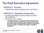 the draft executive agreement15