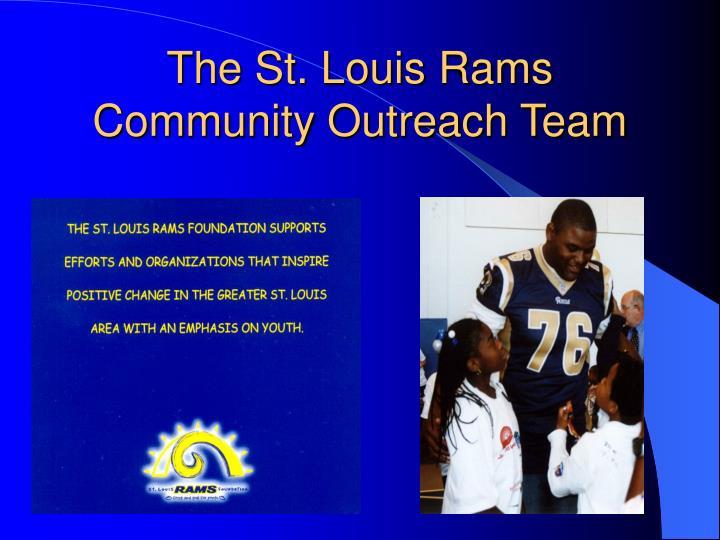 The St. Louis Rams Community Outreach Team
