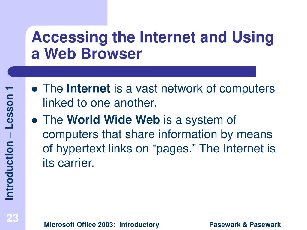 Accessing the Internet and Using a Web Browser