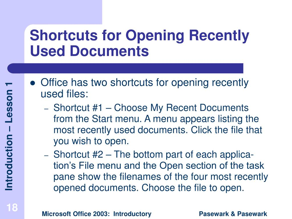 Shortcuts for Opening Recently Used Documents