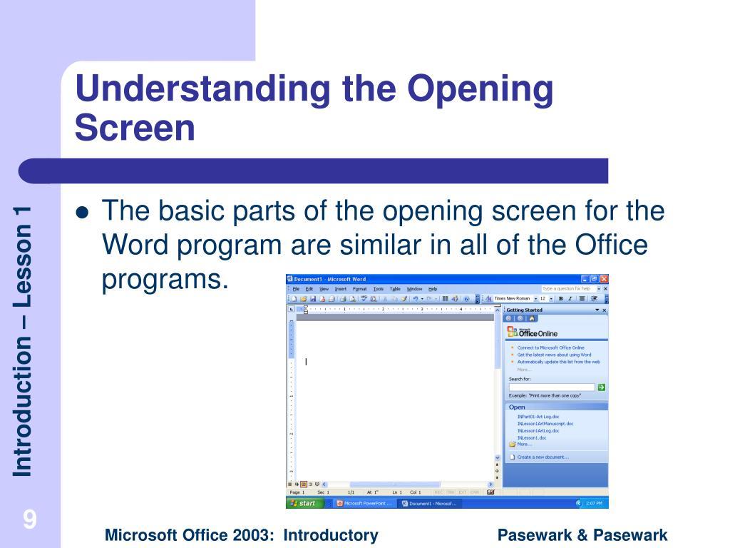 Understanding the Opening Screen