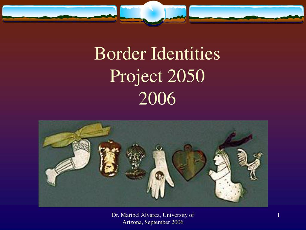 border identities project 2050 2006