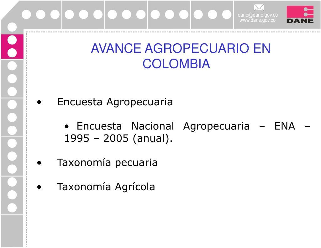 AVANCE AGROPECUARIO EN COLOMBIA