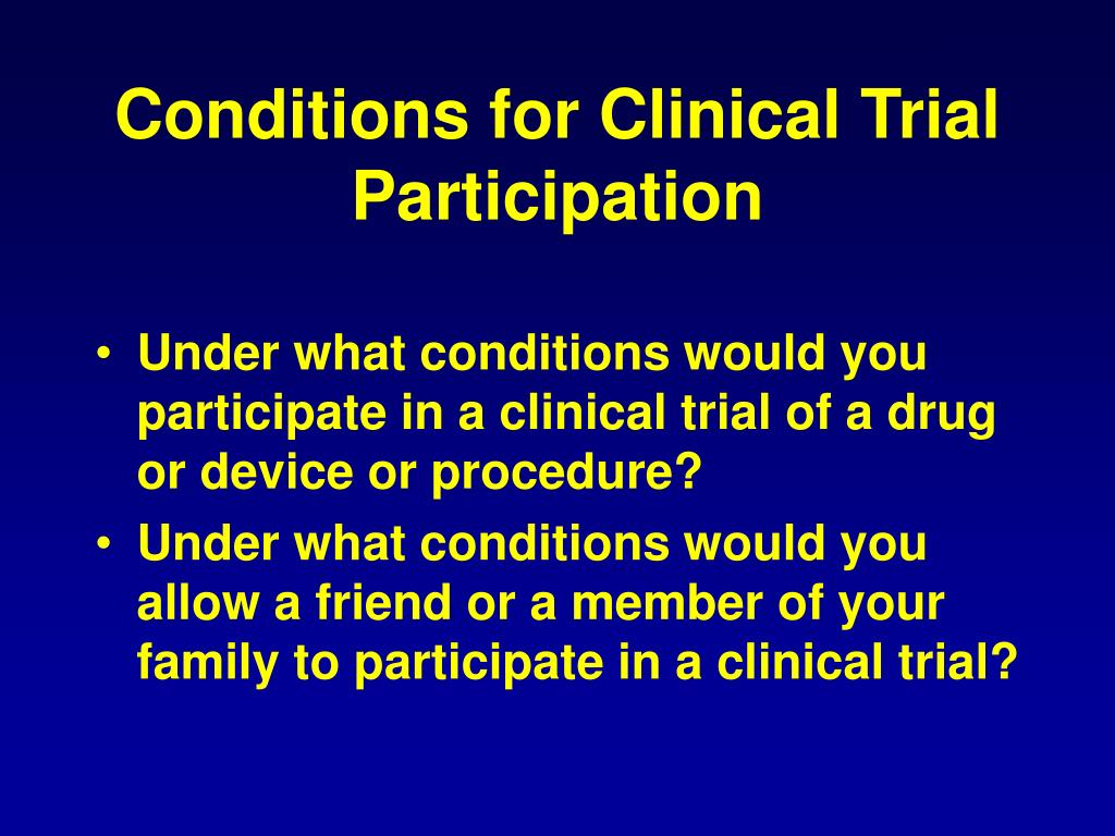 Conditions for Clinical Trial Participation