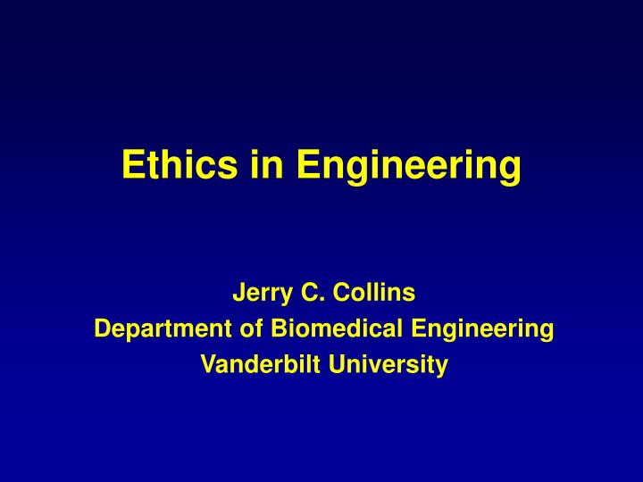 Ethics in engineering l.jpg