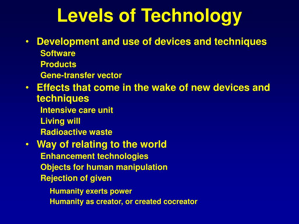Levels of Technology