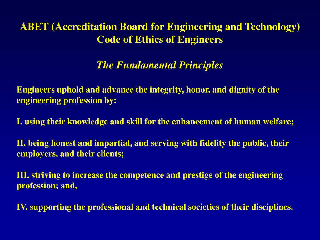ABET (Accreditation Board for Engineering and Technology) Code of Ethics of Engineers