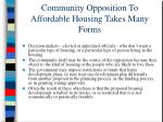 community opposition to affordable housing takes many forms