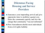 dilemmas facing housing and service providers