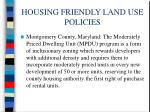 housing friendly land use policies61