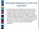 housing friendly land use policies62