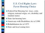 u s civil rights laws favor housing choice