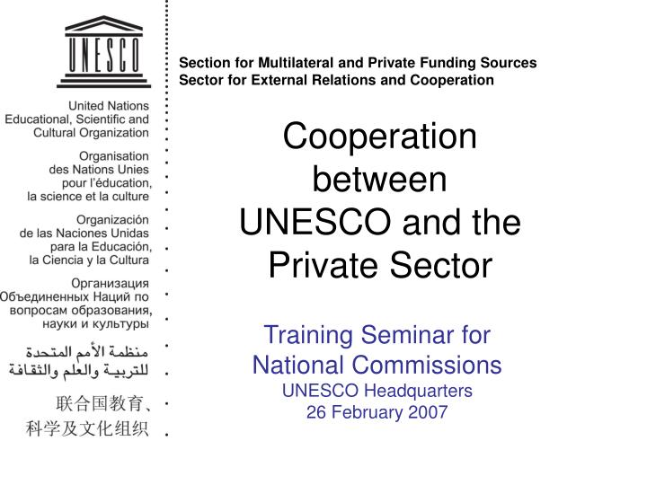 Cooperation between unesco and the private sector l.jpg