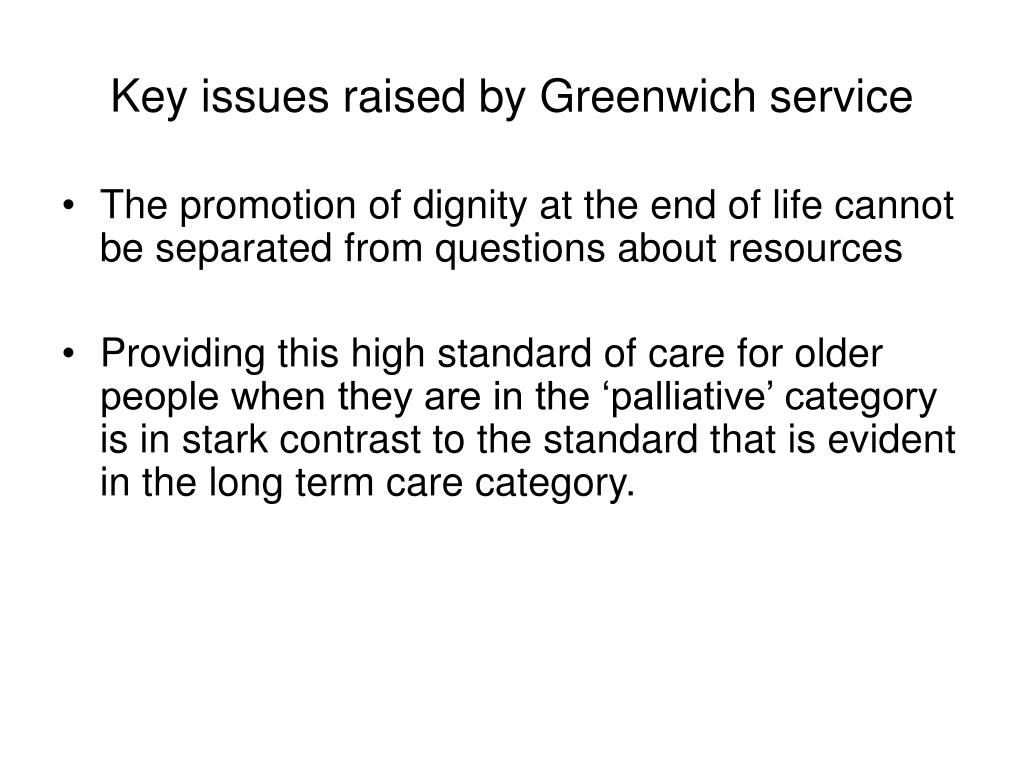 Key issues raised by Greenwich service